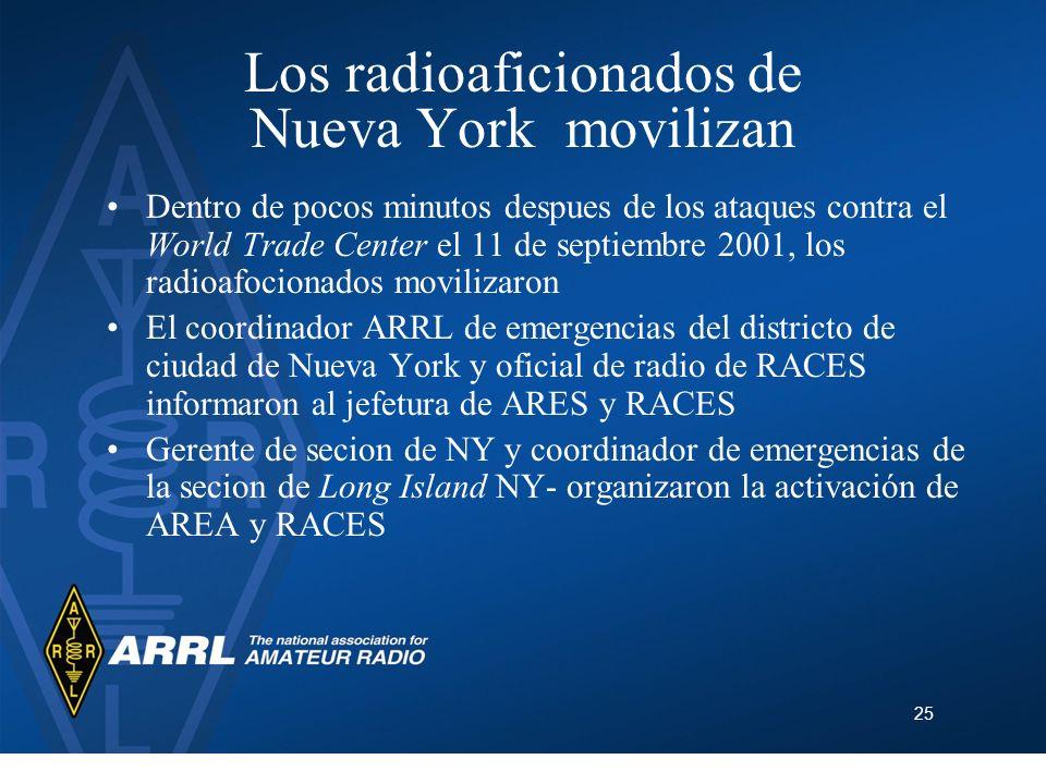 25 Los radioaficionados de Nueva York movilizan Dentro de pocos minutos despues de los ataques contra el World Trade Center el 11 de septiembre 2001,
