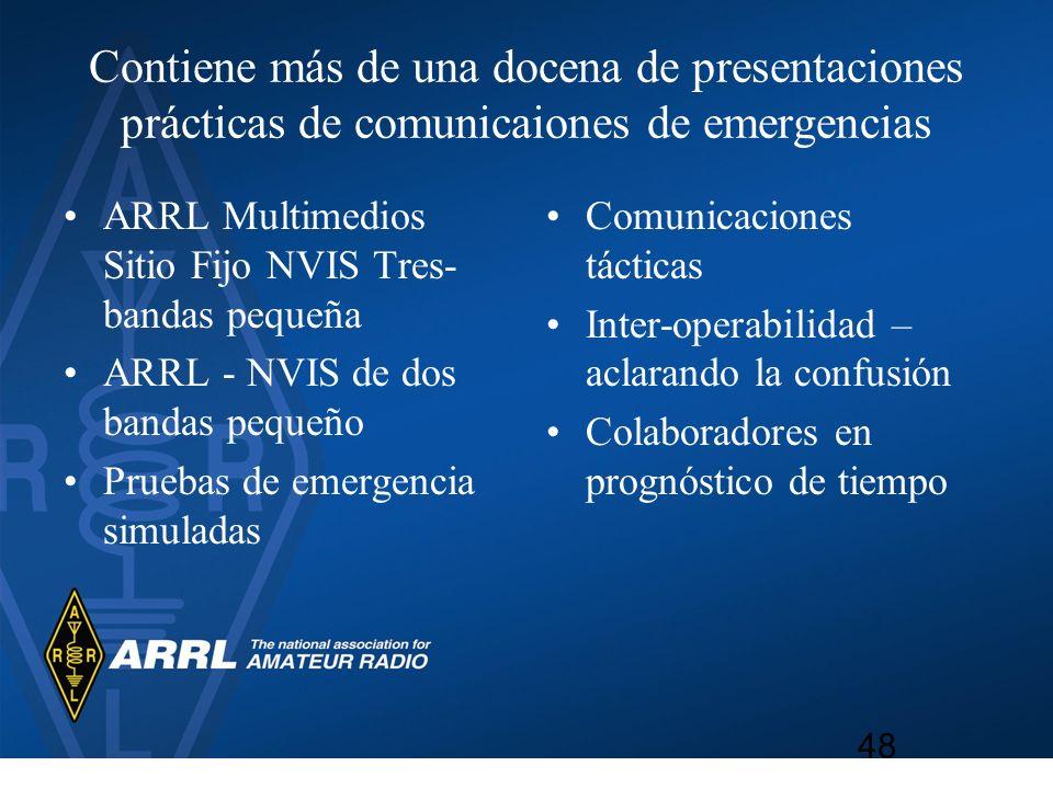 Contiene más de una docena de presentaciones prácticas de comunicaiones de emergencias ARRL Multimedios Sitio Fijo NVIS Tres- bandas pequeña ARRL - NV