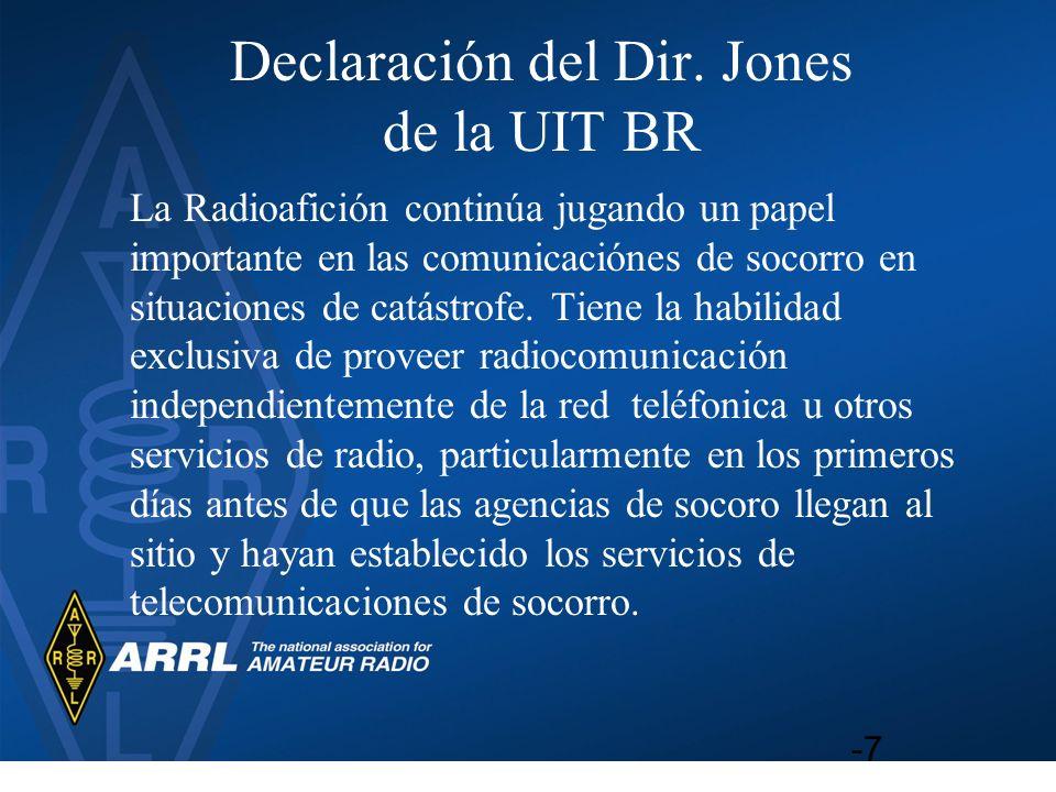 Declaración del Dir. Jones de la UIT BR La Radioafición continúa jugando un papel importante en las comunicaciónes de socorro en situaciones de catást