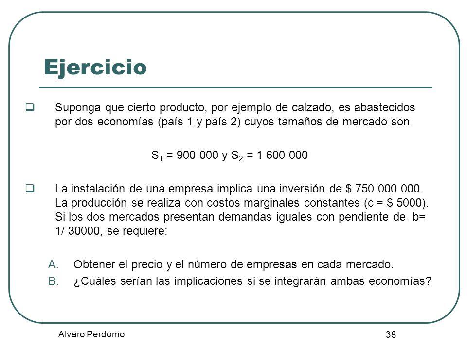 Alvaro Perdomo 38 Ejercicio Suponga que cierto producto, por ejemplo de calzado, es abastecidos por dos economías (país 1 y país 2) cuyos tamaños de m