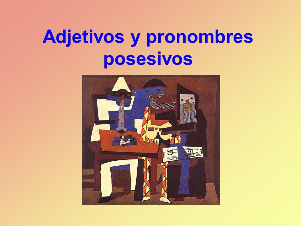 Adjetivos posesivos antes del sustantivo Los adjetivos posesivos antes del sustantivo concuerdan en número con el sustantivo; la primera y segunda persona del plural (nosotros, vosotros) concuerdan también en género.