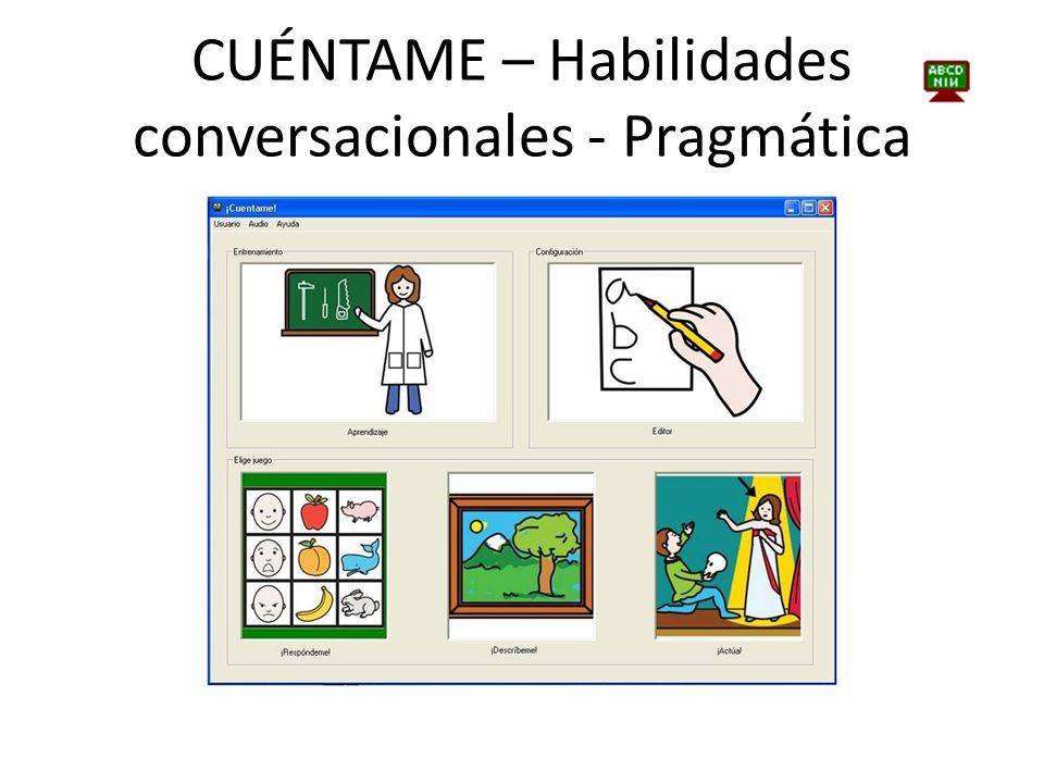 CUÉNTAME – Habilidades conversacionales - Pragmática