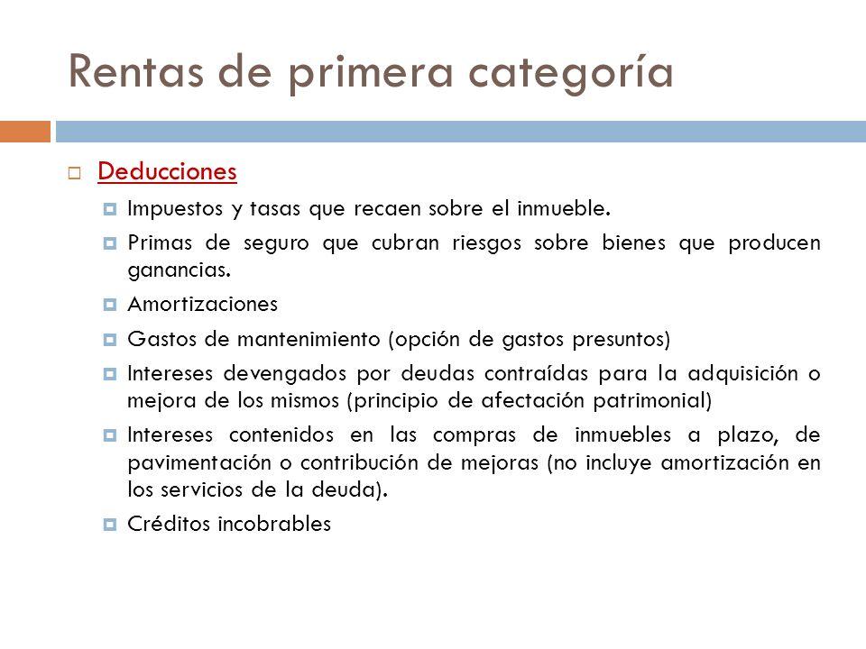 Rentas de segunda categoría Las define el art.45 de la LIG.