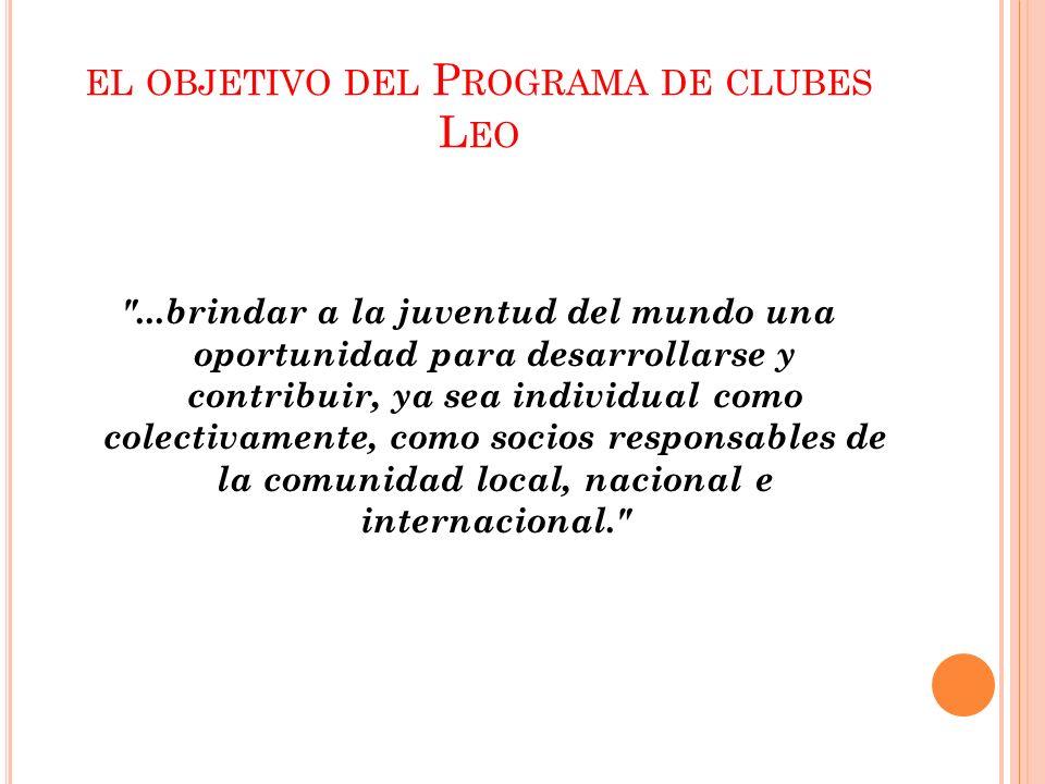 EL OBJETIVO DEL P ROGRAMA DE CLUBES L EO