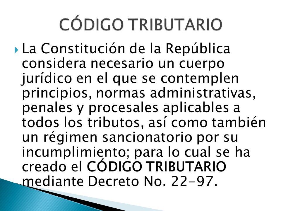 La Constitución de la República considera necesario un cuerpo jurídico en el que se contemplen principios, normas administrativas, penales y procesale