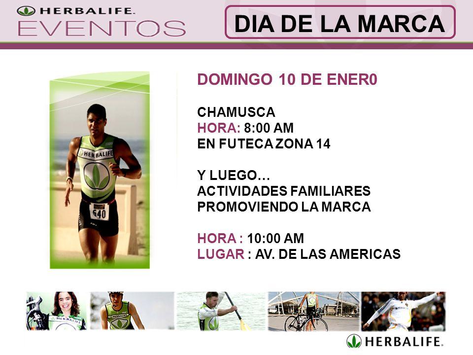 DOMINGO 10 DE ENER0 CHAMUSCA HORA: 8:00 AM EN FUTECA ZONA 14 Y LUEGO… ACTIVIDADES FAMILIARES PROMOVIENDO LA MARCA HORA : 10:00 AM LUGAR : AV.