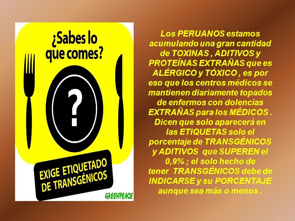Los PERUANOS estamos acumulando una gran cantidad de TOXINAS, ADITIVOS y PROTEÍNAS EXTRAÑAS que es ALÉRGICO y TÓXICO, es por eso que los centros médic