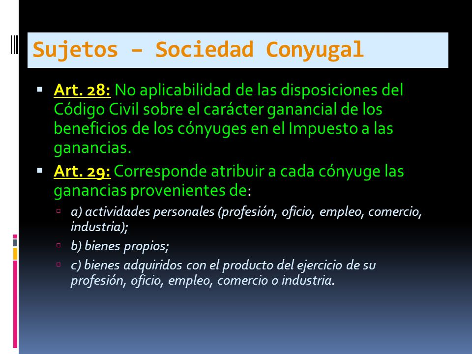 Sujetos – Sociedad Conyugal Art.