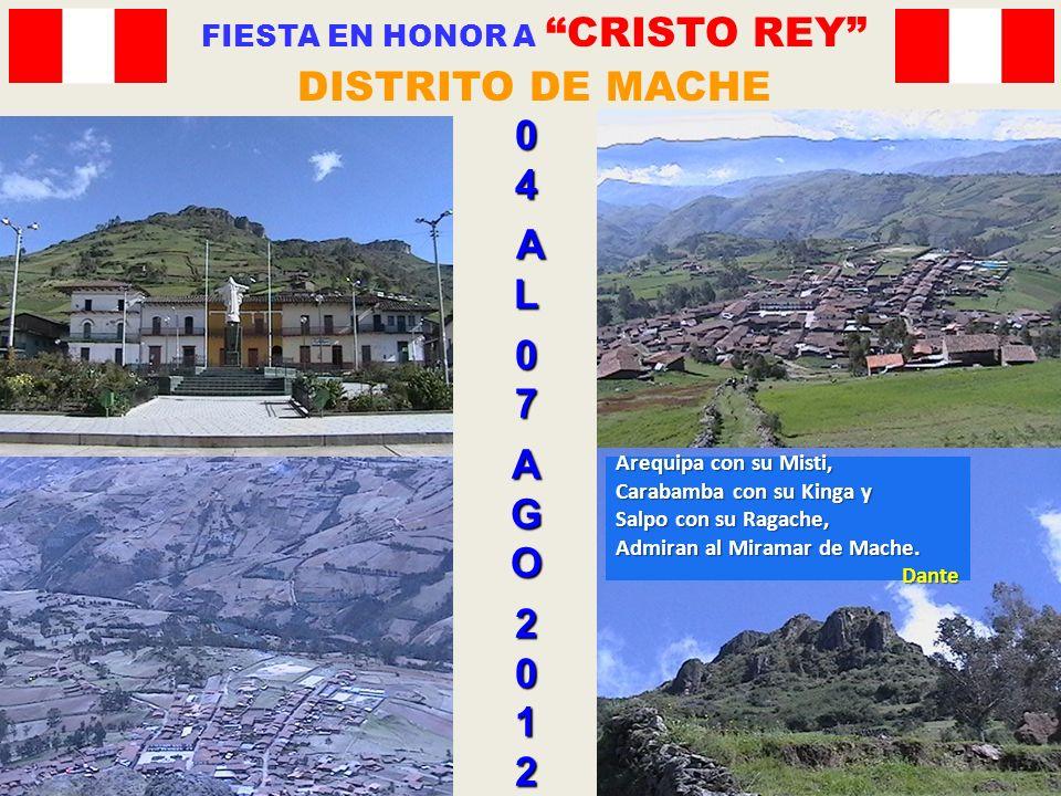 04 AL07AGO2012 FIESTA EN HONOR A CRISTO REY DISTRITO DE MACHE Arequipa con su Misti, Carabamba con su Kinga y Salpo con su Ragache, Admiran al Miramar de Mache.