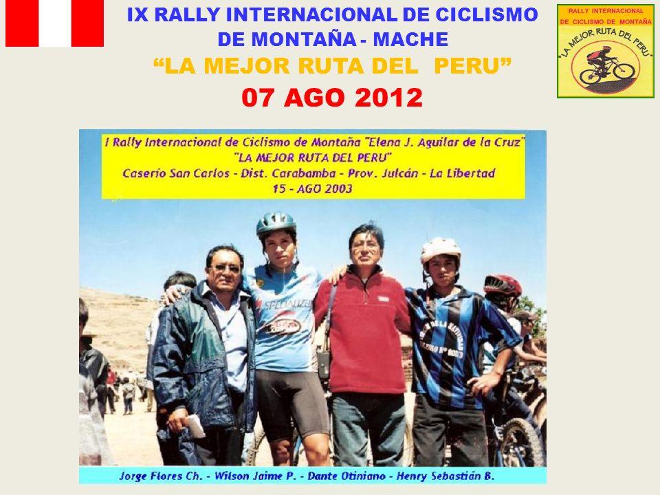 IX RALLY INTERNACIONAL DE CICLISMO DE MONTAÑA - MACHE LA MEJOR RUTA DEL PERU 07 AGO 2012