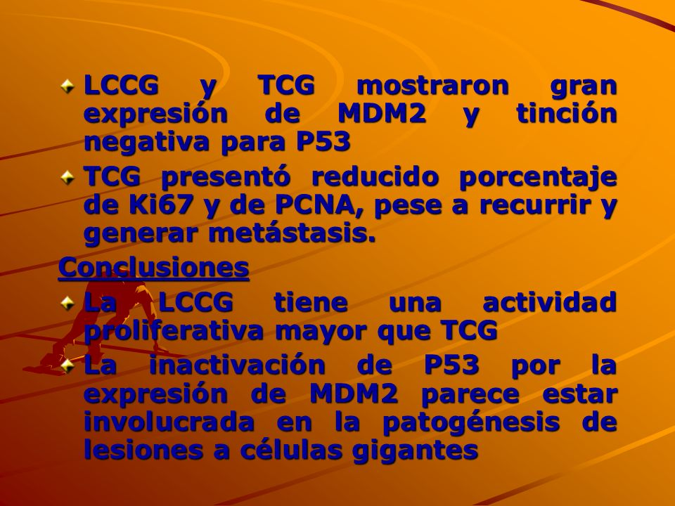 LCCG y TCG mostraron gran expresión de MDM2 y tinción negativa para P53 TCG presentó reducido porcentaje de Ki67 y de PCNA, pese a recurrir y generar