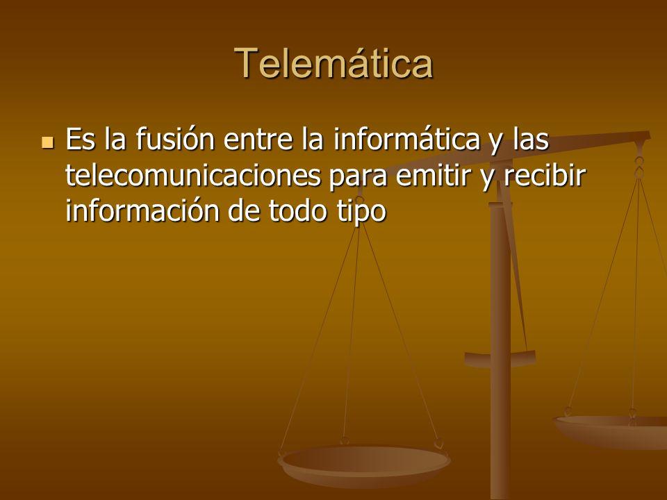 Telemática Es la fusión entre la informática y las telecomunicaciones para emitir y recibir información de todo tipo Es la fusión entre la informática