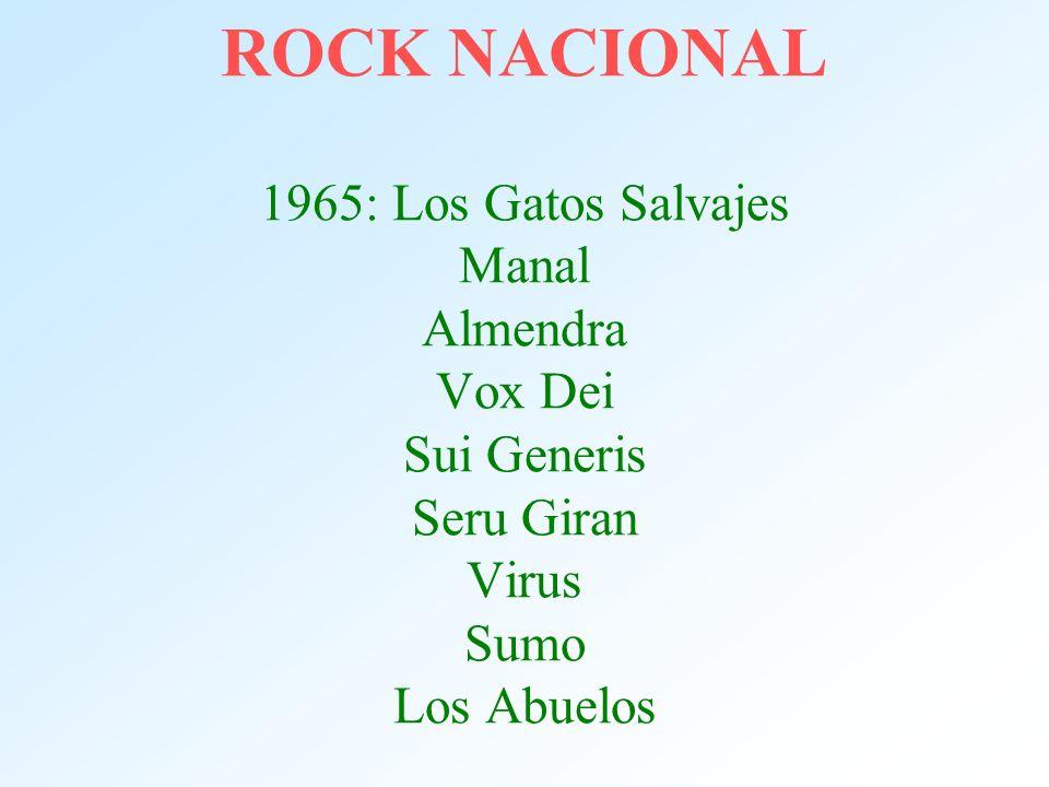 ROCK NACIONAL 1965: Los Gatos Salvajes Manal Almendra Vox Dei Sui Generis Seru Giran Virus Sumo Los Abuelos