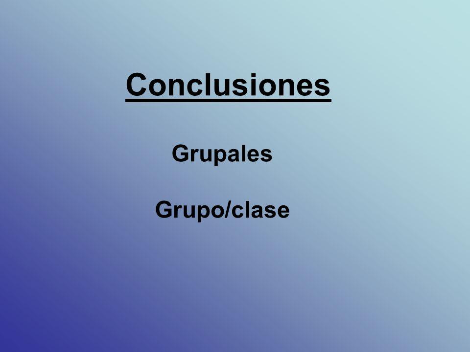 Conclusiones Grupales Grupo/clase
