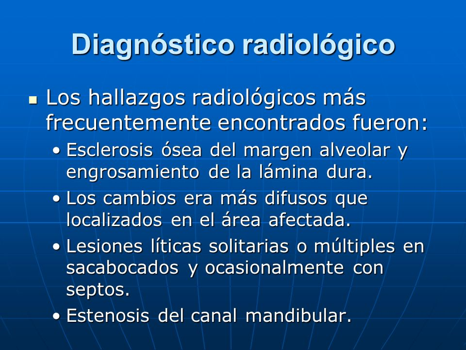 Diagnóstico radiológico Los hallazgos radiológicos más frecuentemente encontrados fueron: Los hallazgos radiológicos más frecuentemente encontrados fu