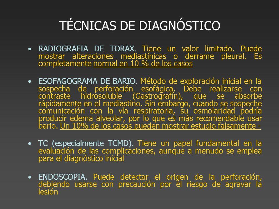 TÉCNICAS DE DIAGNÓSTICO RADIOGRAFIA DE TORAX. Tiene un valor limitado. Puede mostrar alteraciones mediastínicas o derrame pleural. Es completamente no