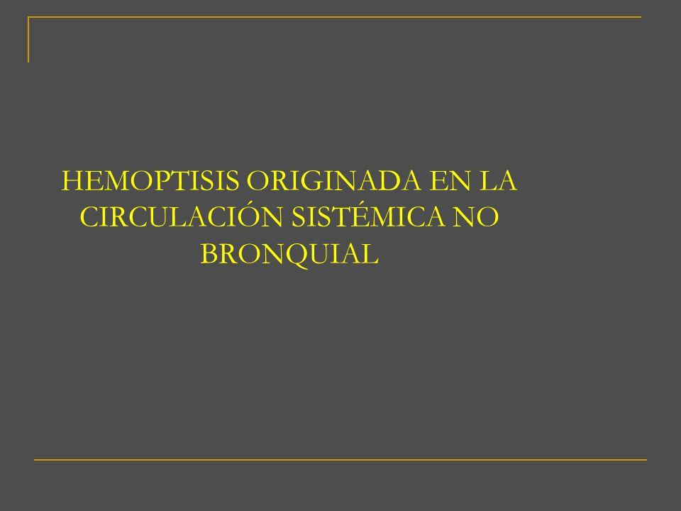 CIRCULACIÓN SISTÉMICA NO BRONQUIAL Se distinguen de las arterias bronquiales ectópicas en su trayecto: no son paralelas a eje bronquial.