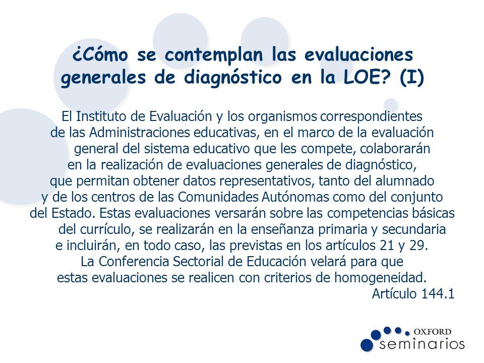 ¿Cómo se contemplan las evaluaciones generales de diagnóstico en la LOE? (I) El Instituto de Evaluación y los organismos correspondientes de las Admin