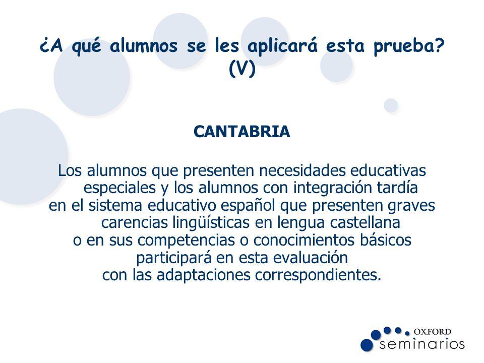 ¿En qué lengua se aplicará esta prueba en las comunidades con dos lenguas oficiales.
