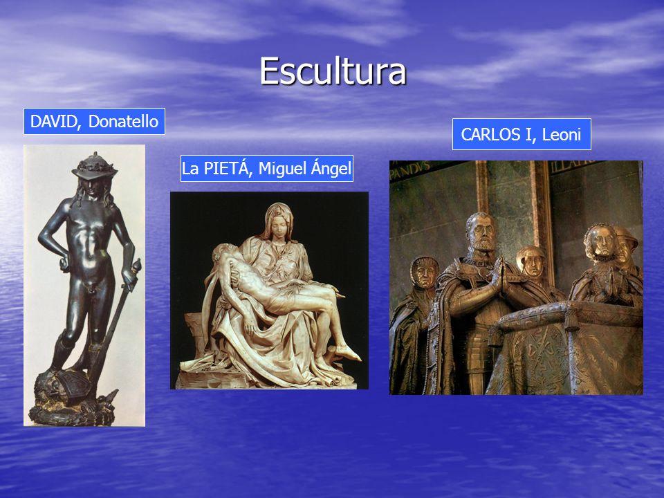 Escultura DAVID, Donatello La PIETÁ, Miguel Ángel CARLOS I, Leoni