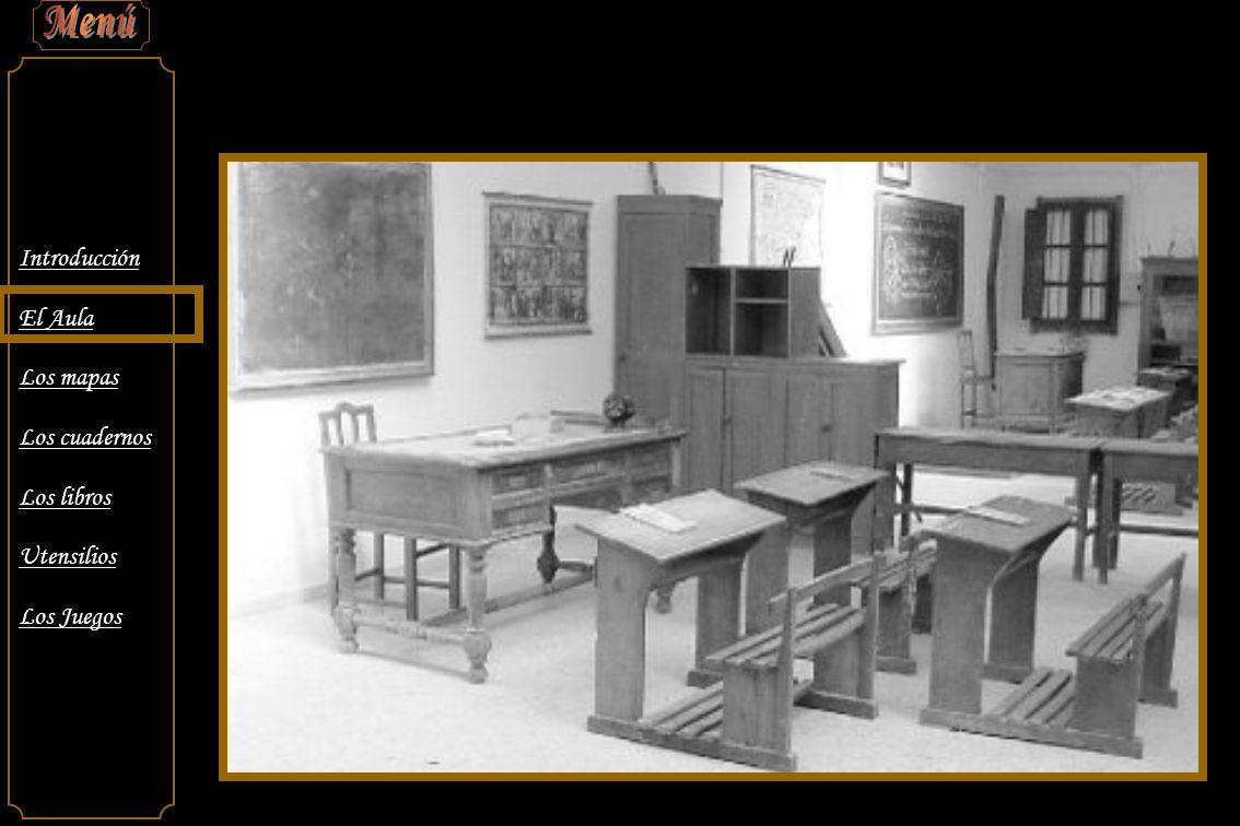 Introducción El Aula Los mapas Los cuadernos Los libros Utensilios Los Juegos Las escuelas siempre estaban presididas por signos políticos y religiosos… … Esta tenía el lote completo …