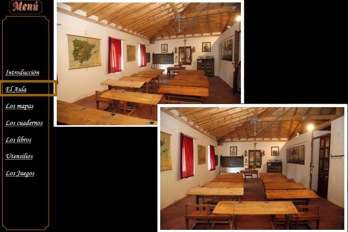 Introducción El Aula Los mapas Los cuadernos Los libros Utensilios Los Juegos El apoyo por medio de Mapas o Láminas, era fundamental a falta de los medios audiovisuales hoy existentes.