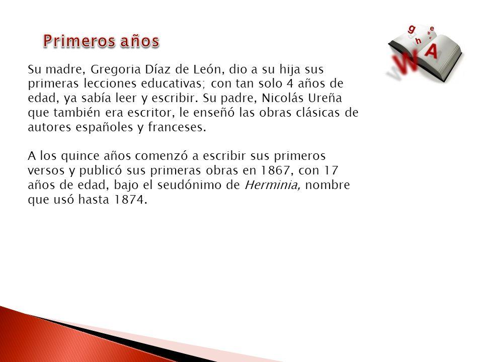 Su madre, Gregoria Díaz de León, dio a su hija sus primeras lecciones educativas; con tan solo 4 años de edad, ya sabía leer y escribir. Su padre, Nic