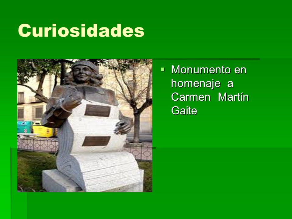 Curiosidades Monumento en homenaje a Carmen Martín Gaite Monumento en homenaje a Carmen Martín Gaite