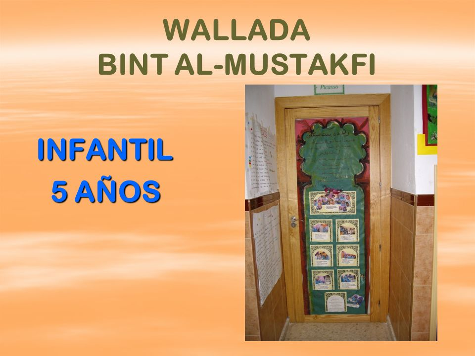 WALLADA BINT AL-MUSTAKFI INFANTIL INFANTIL 5 AÑOS 5 AÑOS