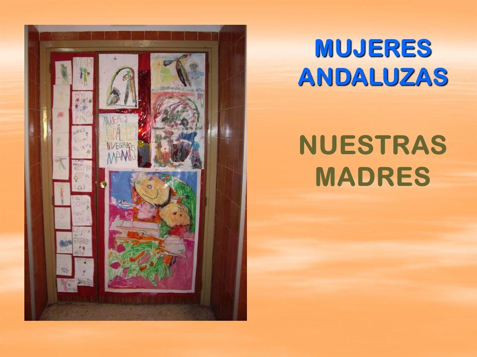 MUJERES ANDALUZAS NUESTRAS MADRES