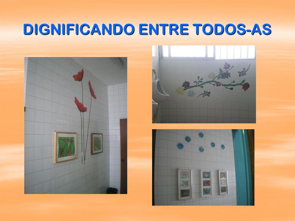 DIGNIFICANDO ENTRE TODOS-AS
