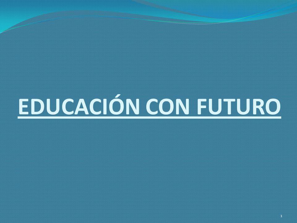 EDUCACIÓN CON FUTURO 1