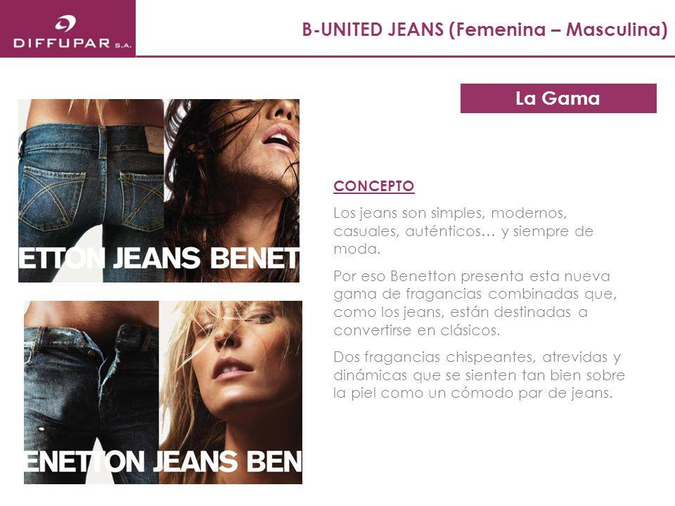 La Gama B-UNITED JEANS (Femenina – Masculina) CONCEPTO Los jeans son simples, modernos, casuales, auténticos… y siempre de moda. Por eso Benetton pres