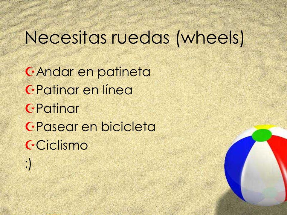 Necesitas ruedas (wheels) ZAndar en patineta ZPatinar en línea ZPatinar ZPasear en bicicleta ZCiclismo :)