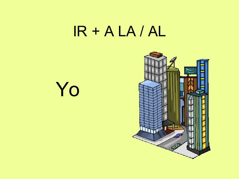 IR + A LA / AL Yo