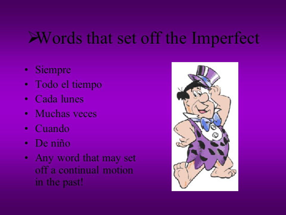 When do we use the Imperfect.