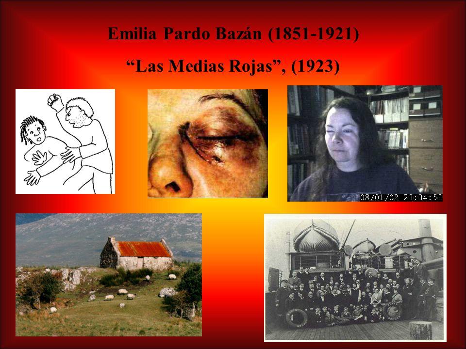 Emilia Pardo Bazán (1851-1921) Las Medias Rojas, (1923)