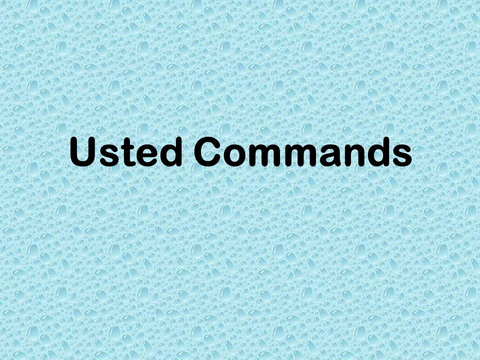 Usted Commands