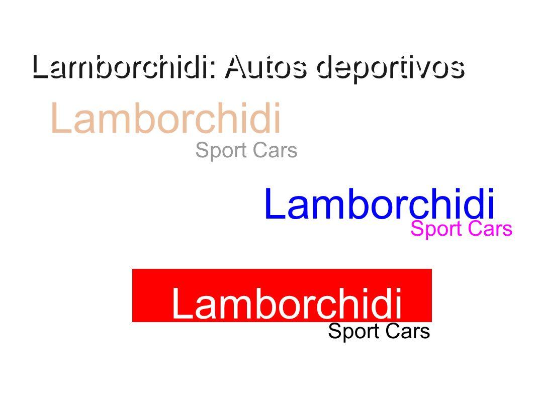 Lamborchidi: Autos deportivos Lamborchidi Sport Cars Lamborchidi Sport Cars Lamborchidi Sport Cars