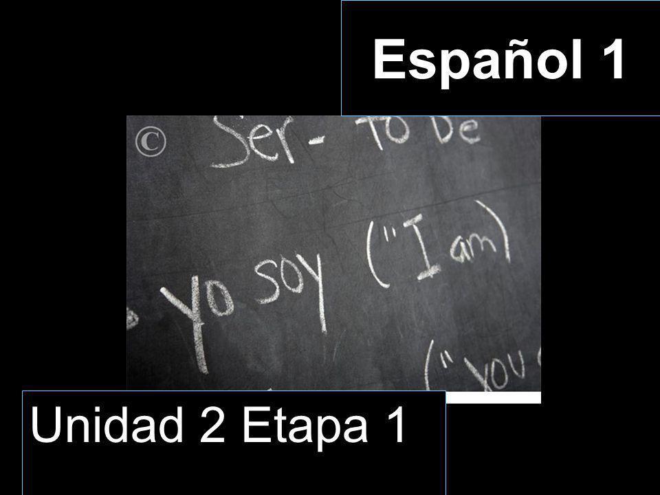 Español 1 Unidad 2 Etapa 1