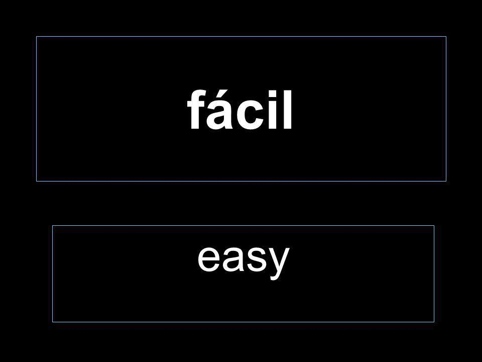 fácil easy