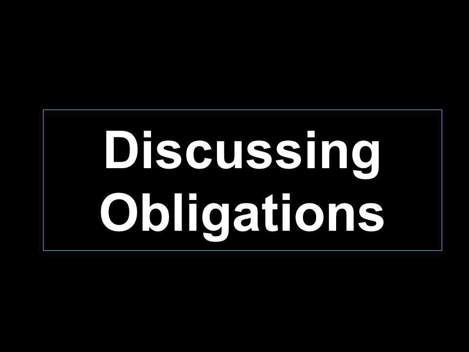 Discussing Obligations