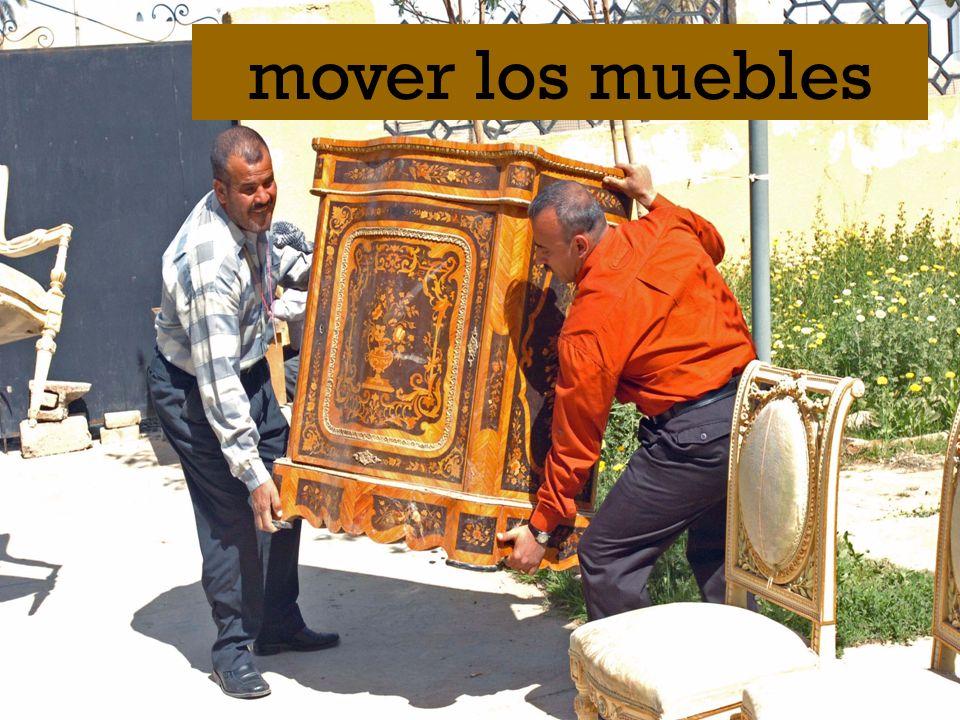 mover los muebles