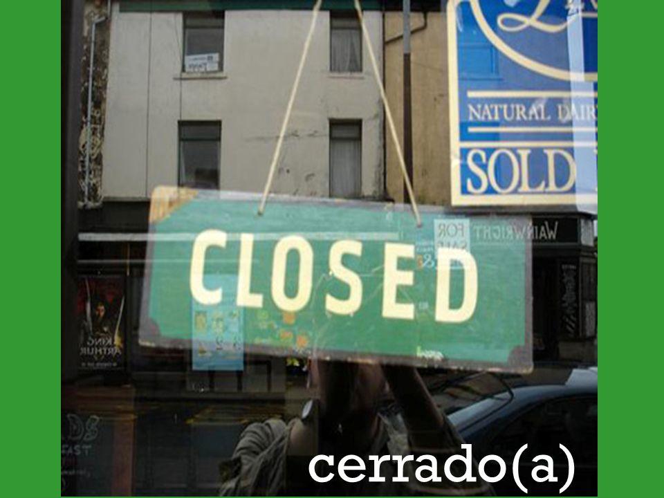 cerrado(a)