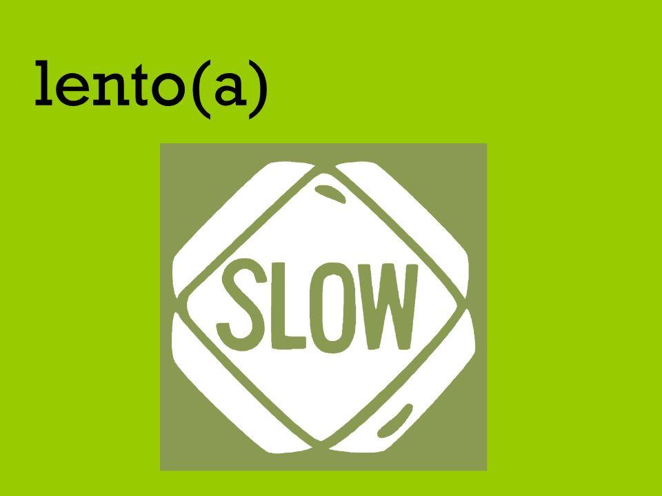 lento(a)
