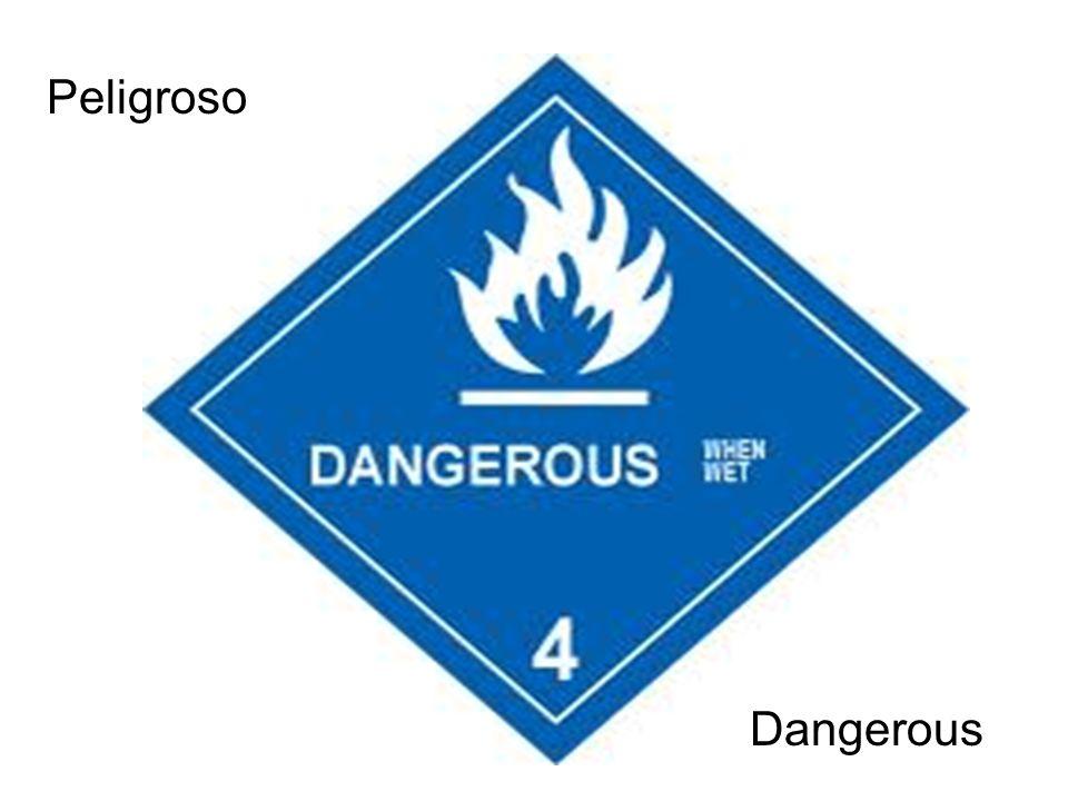 Peligroso Dangerous