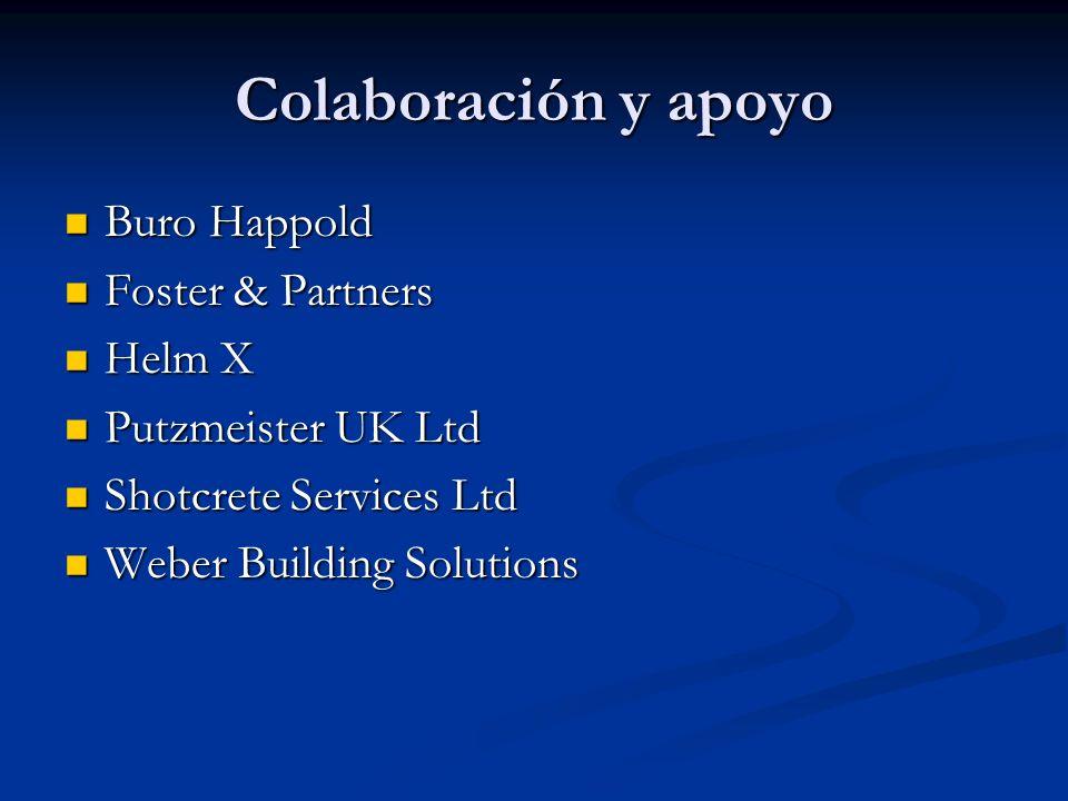 Colaboración y apoyo Buro Happold Buro Happold Foster & Partners Foster & Partners Helm X Helm X Putzmeister UK Ltd Putzmeister UK Ltd Shotcrete Servi