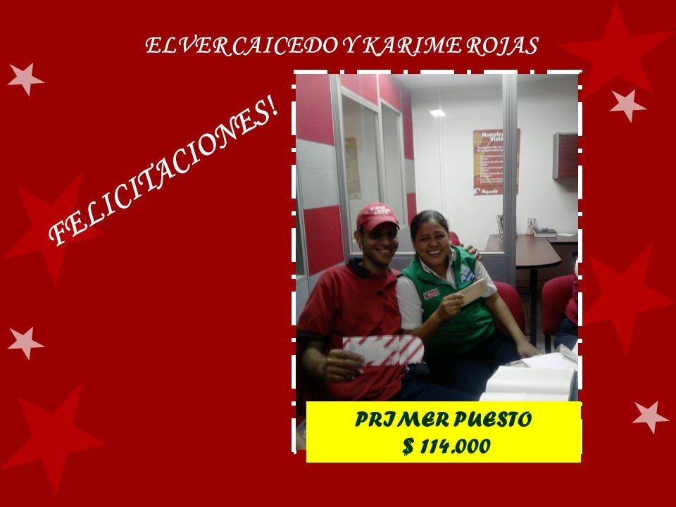 ELVER CAICEDO Y KARIME ROJAS PRIMER PUESTO $ 114.000 FELICITACIONES!