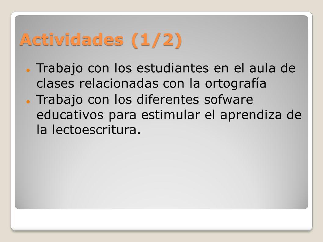 Actividades (2/2) Trabajo en equipo con estudiantes y padres de familia.