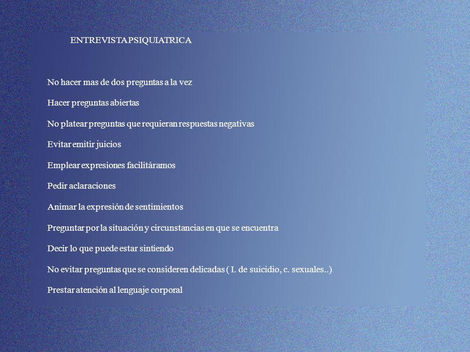 EXAMEN DEL ESTADO MENTAL EXPLORACIÓN PSICOPATOLOGICA DESCRIPCIÓN GENERAL.